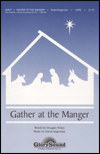 Gather At The Manger