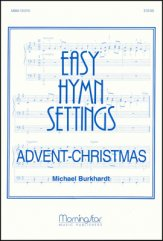 EASY HYMN SETTINGS ADVENT CHRISTMAS