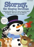 Stormy The Singing Snowman