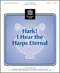 Hark I Hear The Harps Eternal