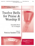 Twelve Bells For Praise and Worship II