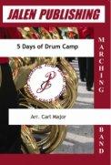 5 Days of Drum Camp