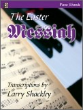 Easter Messiah, The