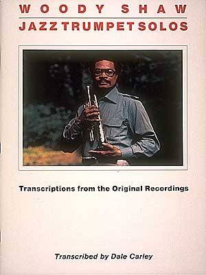 Woody Shaw Jazz Trumpet Solos Sheet Music by Woody Shaw (SKU: 00855057) -  Stanton's Sheet Music