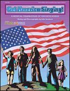 GET AMERICA SINGING-A MUSICAL CELEBRATIO