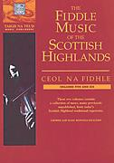 Fiddle Music of The Scottish Highlands