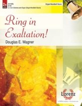Ring in Exaltation! - Organ/Handbell Score