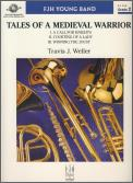 Tales of A Medieval Warrior