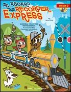 ALL ABOARD THE RECORDER EXPRESS VOL 2