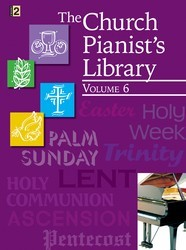 The Church Pianist's Library Vol 6