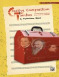 Creative Composition Toolbox Bk 1