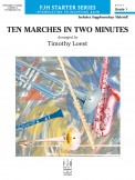 Ten Marches In Two Minutes