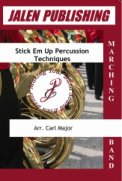 Stick ' Em Up Percussion Techniques