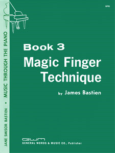 Magic Finger Technique Bk 3