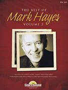 The Best Of Mark Hayes Vol 2