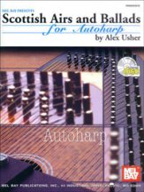 Scottish Airs and Ballads For Autoharp (