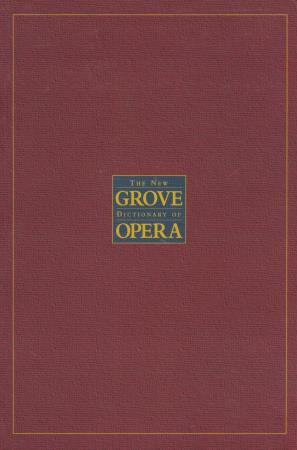 NEW GROVE DICTIONARY OF OPERA, THE