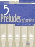 5 Preludes of Praise Set 7