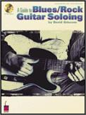 Guide To Blues/Rock Guitar Soloing (Bk/
