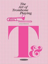 Art of Trombone Playing, The