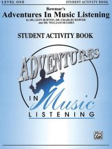 ADVENTURES IN MUSIC LISTENING LEV 1