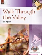 Walk Through The Valley
