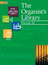 ORGANIST'S LIBRARY VOL 52, THE