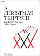CHRISTMAS TRIPTYCH FOR ORGAN