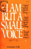 I Am But A Small Voice
