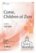 Come Children of Zion