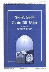 Jesus Good Above All Other