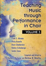 Teaching Music Through Perf/Choir Vol 3