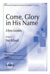 Come Glory In His Name