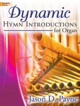 Dynamic Hymn Introductions Vol 1
