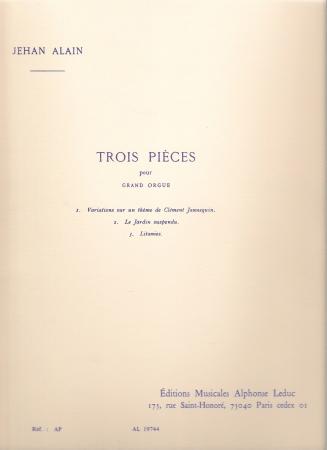 TROIS PIECES POUR GRAND ORGUE