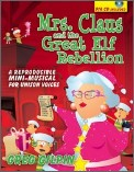 Mrs Claus and The Great Elf Rebellion