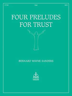 FOUR PRELUDES FOR TRUST