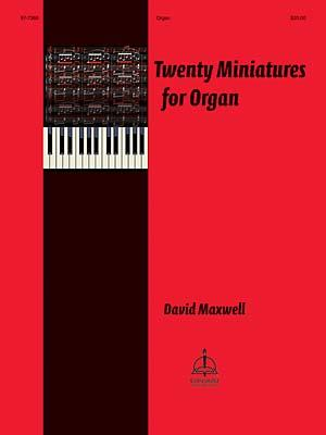 Twenty Miniatures For Organ