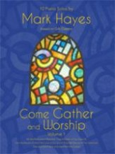 COME GATHER AND WORSHIP VOL 1