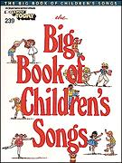 Big Book of Children's Songs, The #239