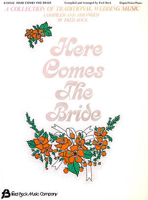 Here Comes The Bride Sheet Music By Fred Bock Sku 08738423