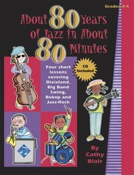 About 80 Years of Jazz In About 80 Minut