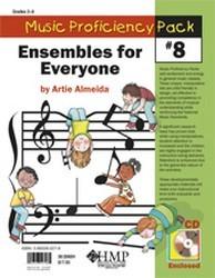 MUSIC PROFICIENCY PACK #8 (ENSEMBLES FOR