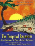 TROPICAL RECORDER (4 PACK)