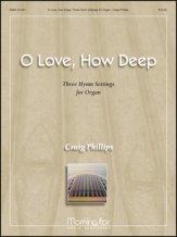 O LOVE HOW DEEP