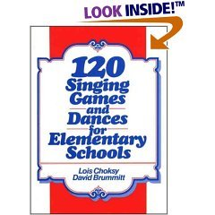 120 Singing Games and Dances For Element