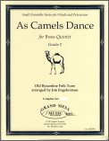 As Camels Dance
