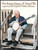 Banjo Music of Tony Ellis, The