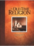 Old-Time Religion, The