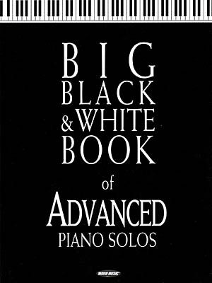 BIG BLACK & WHITE BOOK OF ADVANCED PIANO